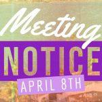April 8 meeting notice